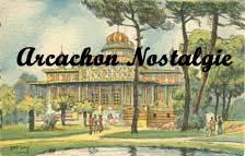 Arcachon Nostalgie
